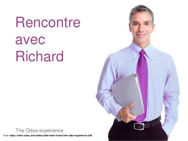 Rencontre avec Richard The Odoo experience From https://www.odoo.com/slides/slide/meet-richard-the-odoo-experience-348