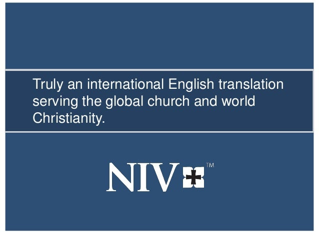 Truly an international English translation serving the global church and world Christianity.