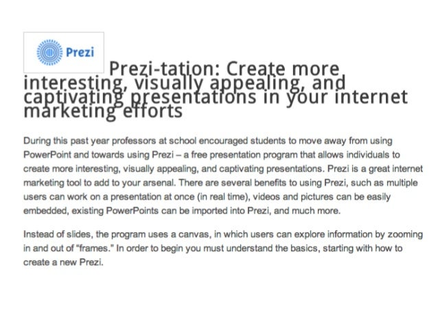 Prezi-tation: Internet marketing tool for stand out presentations
