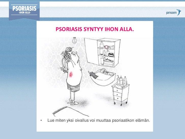 PSORIASIS SYNTYY IHON ALLA.•   Lue miten yksi oivallus voi muuttaa psoriaatikon elämän.