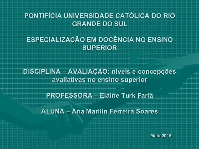 PONTIFÍCIA UNIVERSIDADE CATÓLICA DO RIOPONTIFÍCIA UNIVERSIDADE CATÓLICA DO RIO GRANDE DO SULGRANDE DO SUL ESPECIALIZAÇÃO E...