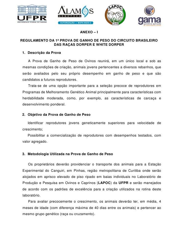 ANEXO – I  REGULAMENTO DA 1ª PROVA DE GANHO DE PESO DO CIRCUITO BRASILEIRO               DAS RAÇAS DORPER E WHITE DORPER  ...