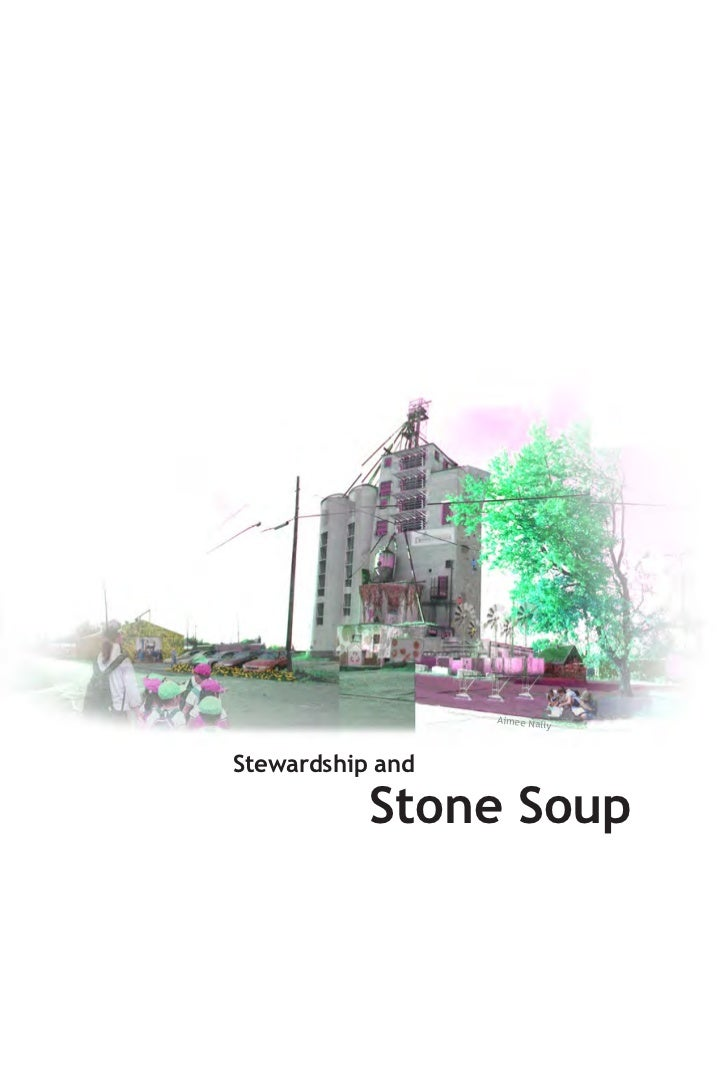 Aimee Na                          llyStewardship and           Stone Soup