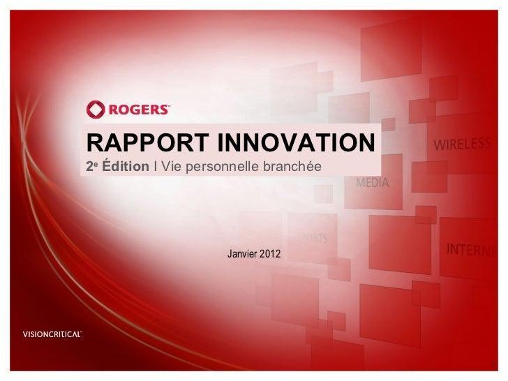 RAPPORT INNOVATION 2 e  Édition  I Vie personnelle branchée Janvier2012