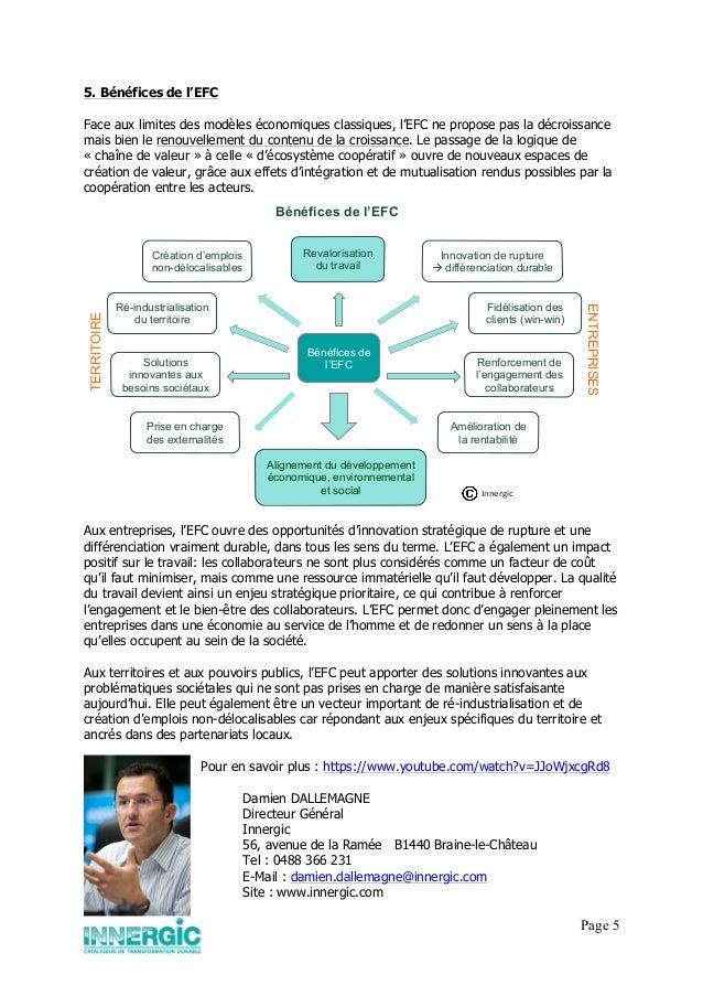 Page 5 5. Bénéfices de l'EFC Face aux limites des modèles économiques classiques, l'EFC ne propose pas la décroissance mai...