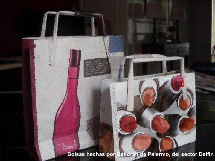 ebae6e897 ... Bolsas hechas por Déborah de Palermo, del sector Delfín ...