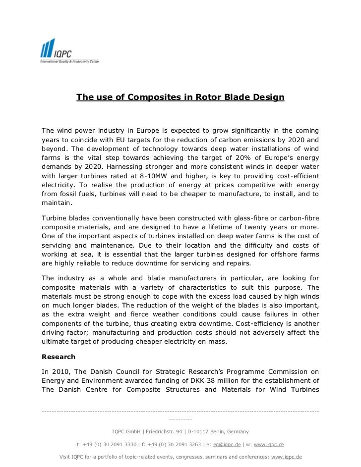 The use of Composites in Rotor Blade DesignThe wind power industry in Europe is expected to grow significantly in the comi...