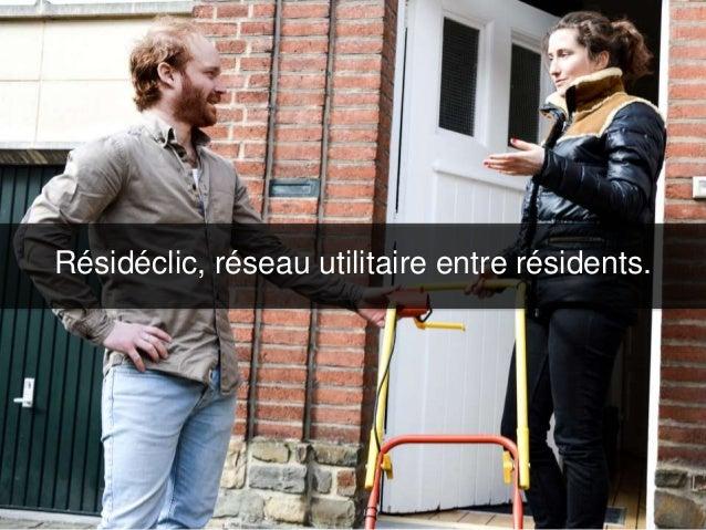 Résidéclic, réseau utilitaire entre résidents.