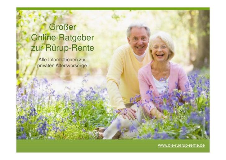 GroßerOnline-Ratgeberzur Rürup-Rente Alle Informationen zur privaten Altersvorsorge                           www.die-ruer...