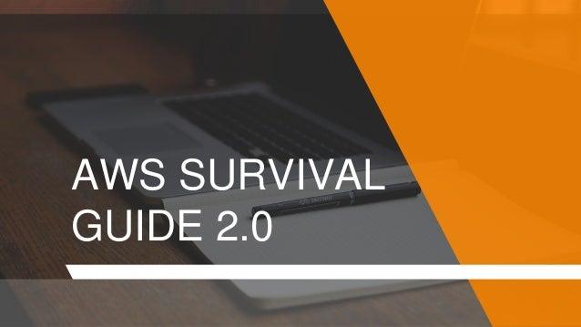 AWS SURVIVAL GUIDE 2.0