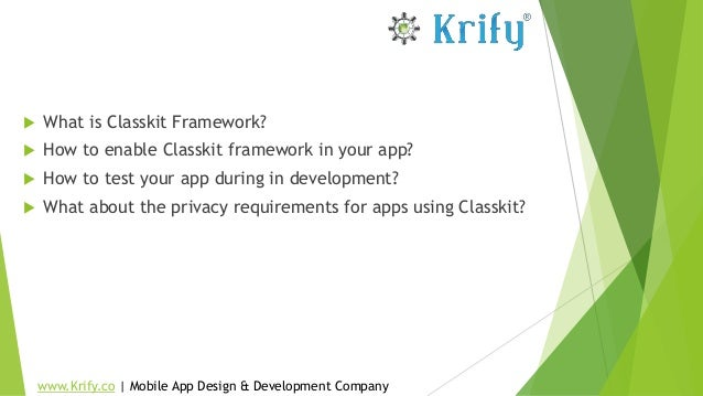  What is Classkit Framework?  How to enable Classkit framework in your app?  How to test your app during in development...