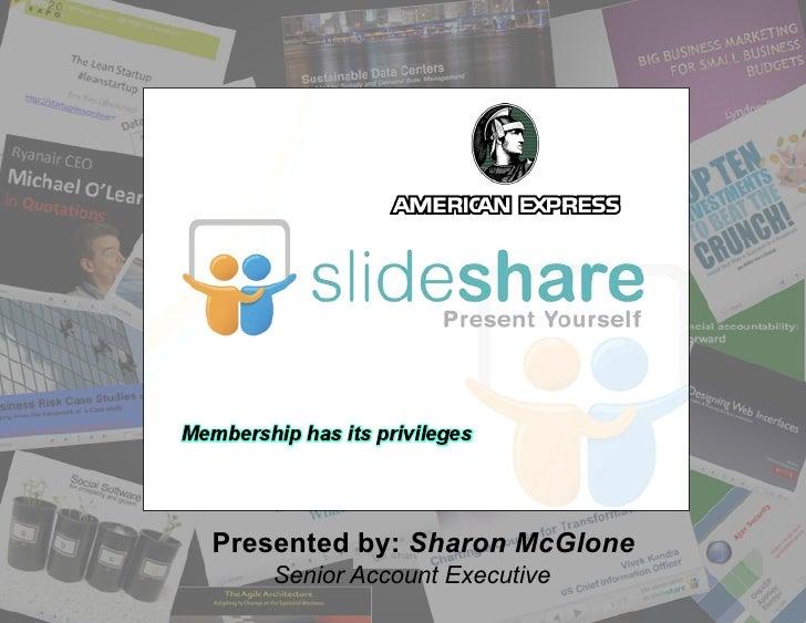 Presented by: Sharon McGlone    Senior Account Executive
