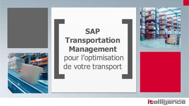 SAP Transportation Management pour l'optimisation de votre transport