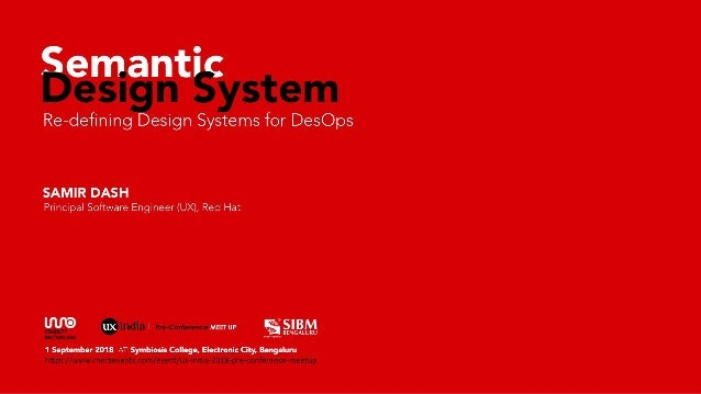 Semantic Design System : Redefining Design Systems for DesOps - v1.0 1sep 2018