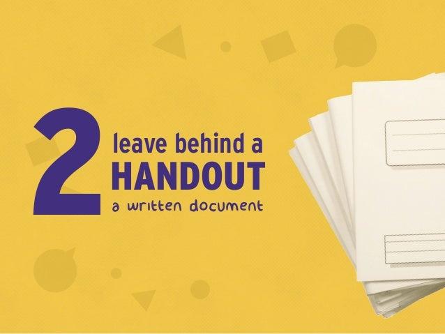 a written document2HANDOUT leave behind a