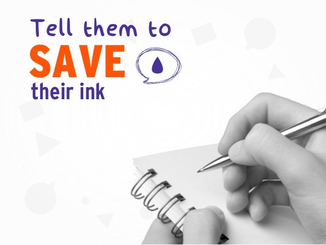 SAVE Tell them to their ink