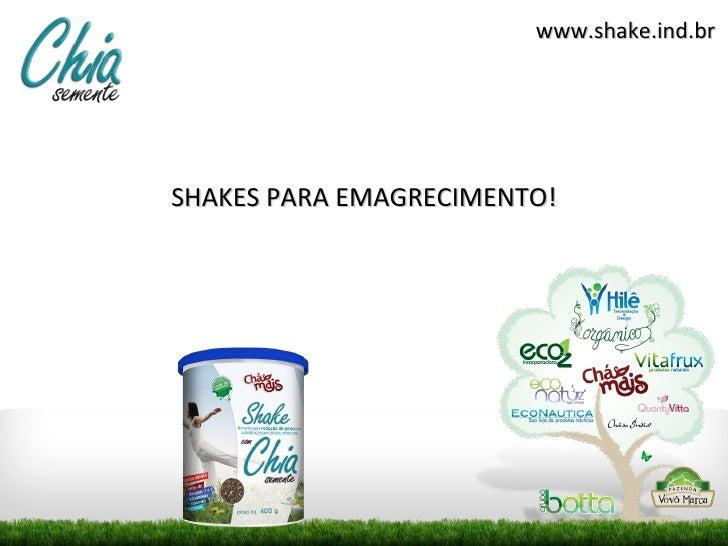 www.shake.ind.brSHAKES PARA EMAGRECIMENTO!