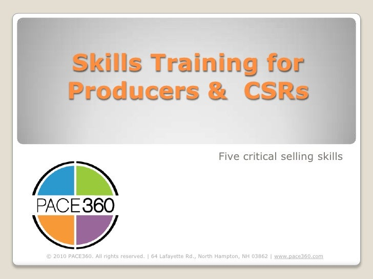 Skills Training for Producers &  CSRs<br />Five critical selling skills<br />