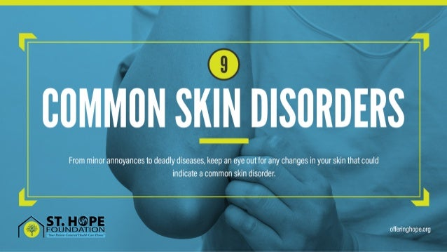 9 Common Skin Disorders