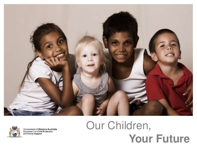 Our Children,  Your Future