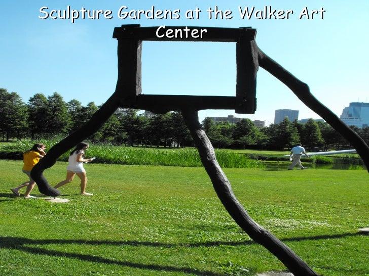 Sculpture Gardens at the Walker Art               Center