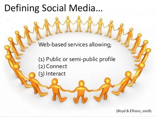@Reedyreedles Defining Social Media… Web-based services allowing; (1) Public or semi-public profile (2) Connect (3) Intera...