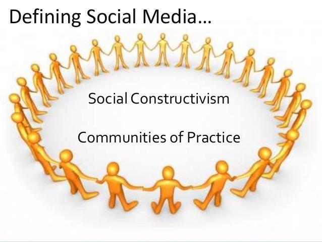 @Reedyreedles Defining Social Media… Social Constructivism Communities of Practice