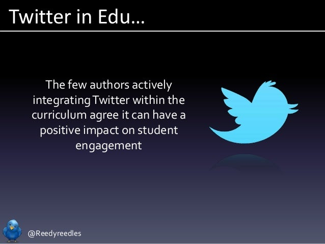 @Reedyreedles Twitter in Edu… The few authors actively integratingTwitter within the curriculum agree it can have a positi...