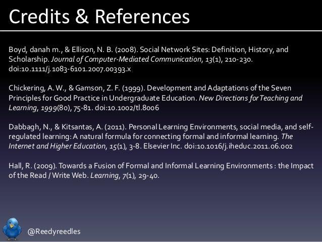 @Reedyreedles Credits & References Boyd, danah m., & Ellison, N. B. (2008). Social Network Sites: Definition, History, and...