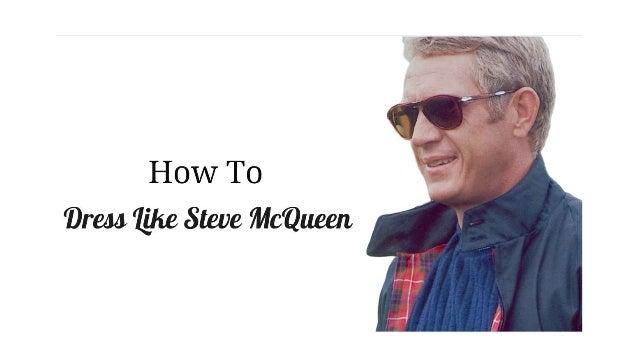 a73cb030558c8 How To Dress  Like Steve McQueen
