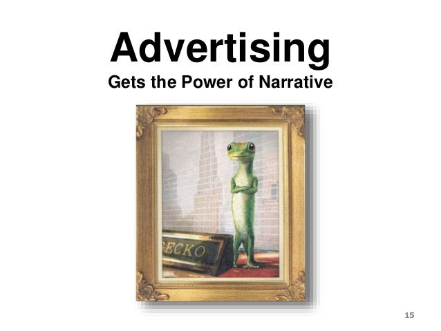 Advertising Gets the Power of Narrative 15