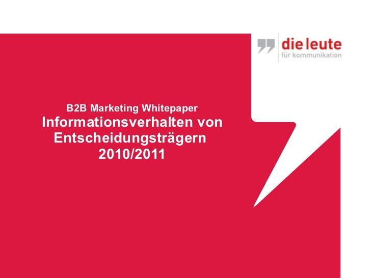 B2B Marketing Whitepaper Informationsverhalten von Entscheidungsträgern  2010/2011