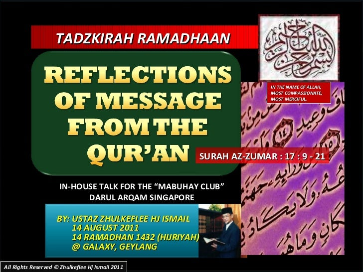 BY: USTAZ ZHULKEFLEE HJ ISMAIL 14 AUGUST 2011 14 RAMADHAN 1432 (HIJRIYAH) @ GALAXY, GEYLANG  TADZKIRAH RAMADHAAN  IN-HOUSE...