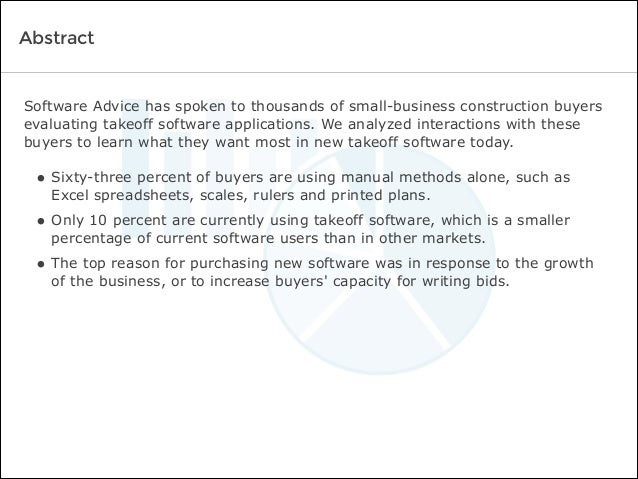 Software Advice has spoken to thousands of small-business construction buyers evaluating takeoff software applications. We...