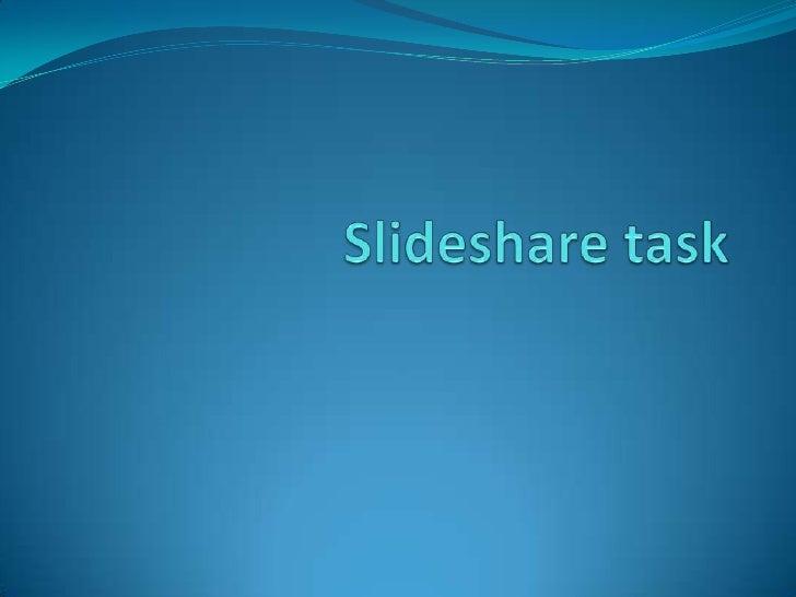 Slideshare task<br />