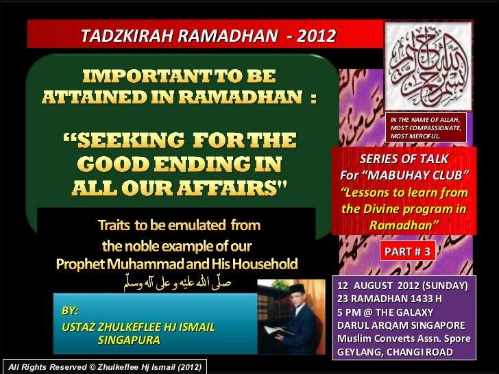 TADZKIRAH RAMADHAN - 2012                                                              IN THE NAME OF ALLAH,              ...