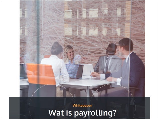 Wat is payrolling? TCP Solutions over wat payrolling precies is en wat het voor u als werkgever of werknemer betekend