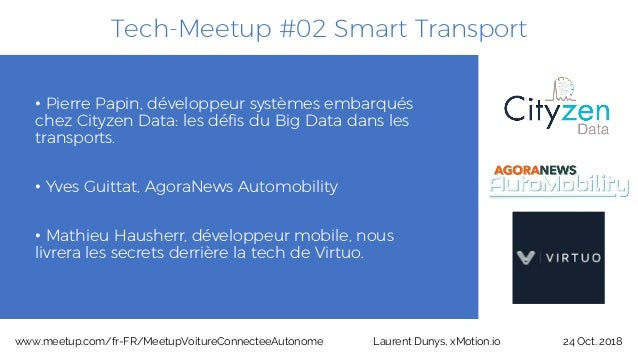 Tech-Meetup #02 Smart Transport • Pierre Papin, développeur systèmes embarqués chez Cityzen Data: les défis du Big Data da...