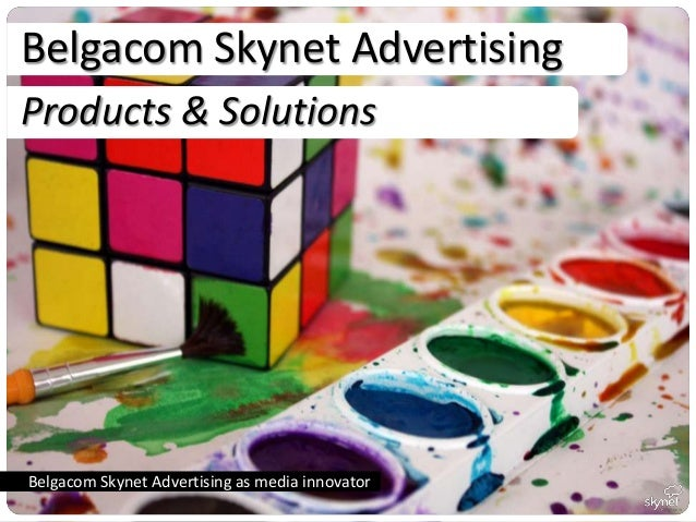 Belgacom Skynet AdvertisingProducts & SolutionsBelgacom Skynet Advertising as media innovator