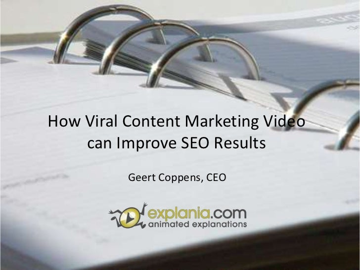 How Viral Content Marketing Video can Improve SEO Results<br />Geert Coppens, CEO<br />