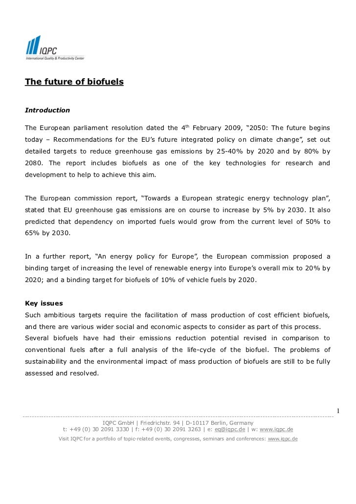 """The future of biofuels Introduction The European parliament resolution dated the 4th February 2009, """"2050: The future begi..."""