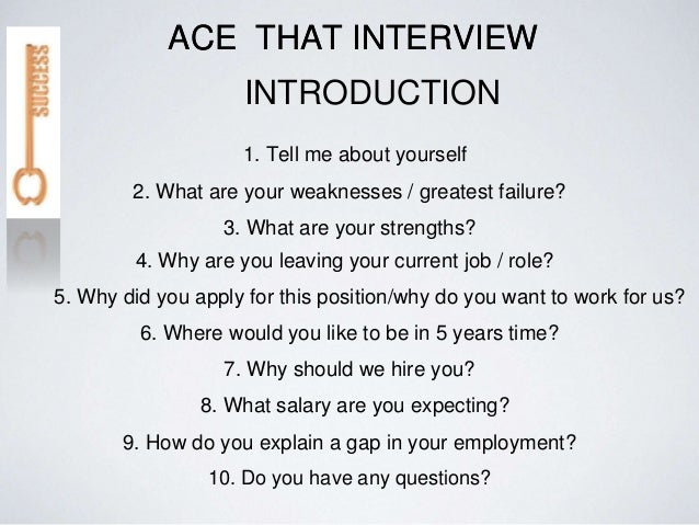 ACE THAT INTERVIEW INTRODUCTION ACE THAT INTERVIEW; 2.