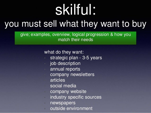 5. Skilful: You Must Sell What They Want To ...