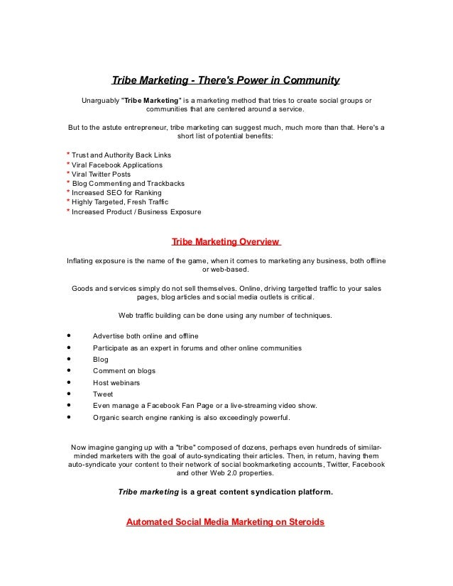 "Tribe Marketing - Theres Power in Community       Unarguably ""Tribe Marketing"" is a marketing method that tries to create ..."