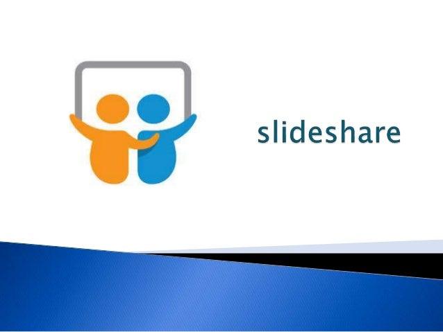 Slideshare es un espacio gratuito donde los usuarios pueden enviar presentaciones Powerpoint u OpenOffice, que luego queda...