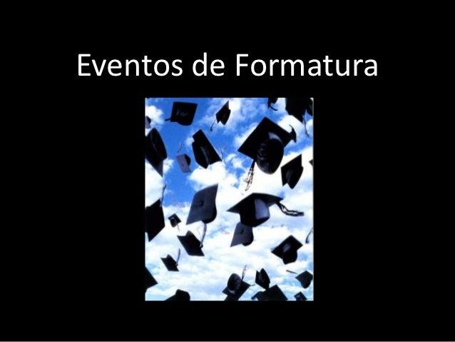 Eventos de Formatura