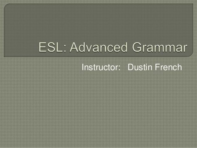 Instructor: Dustin French