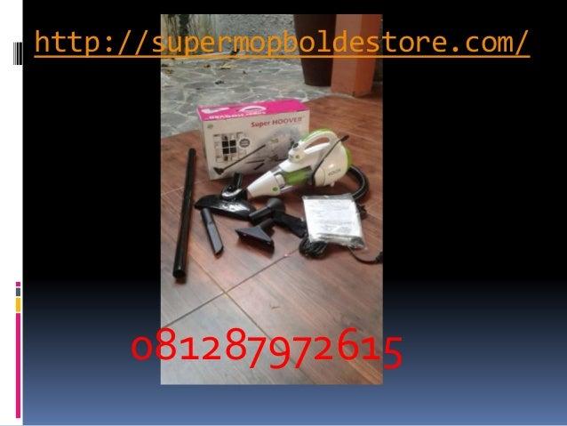 http://supermopboldestore.com/ 081287972615