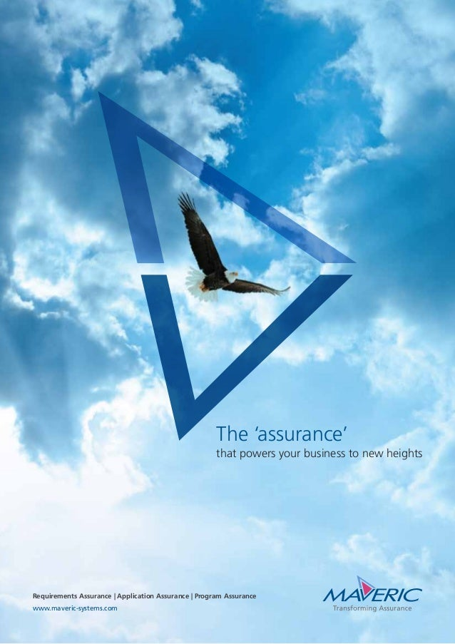 The 'assurance' that powers your business to new heights Requirements Assurance | Application Assurance | Program Assuranc...