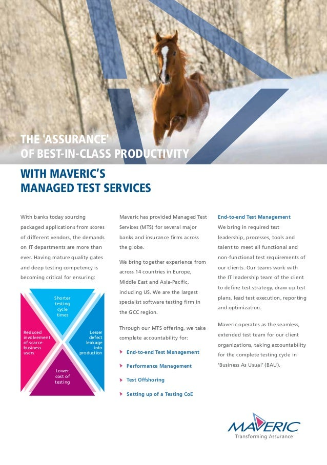 WITH MAVERIC'S MANAGED TEST SERVICES THE 'ASSURANCE' OF BEST-IN-CLASS PRODUCTIVITY With banks today sourcing packaged appl...